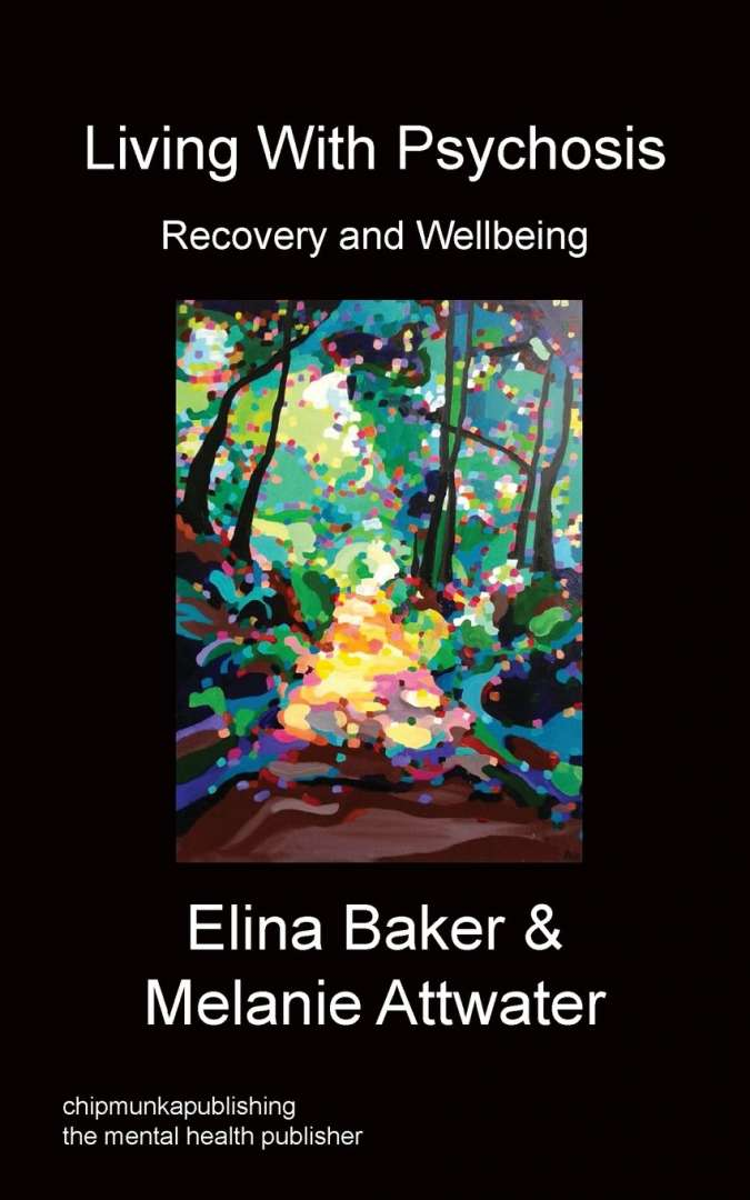 New Book - Living with Psychosis: Recovery and Wellbeing